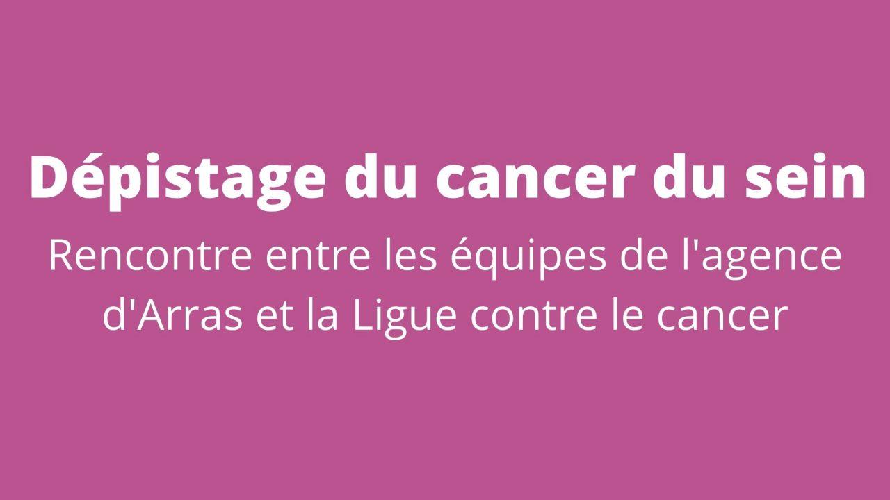 Dépistage du cancer du sein : rencontre entre les équipes d'Arras et la ligue contre le cancer